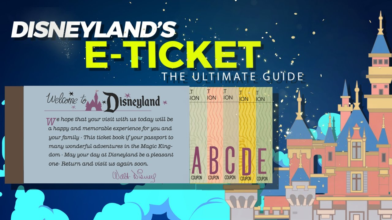 Disneyland-E-tickets